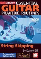 Essential Guitar Practice Routines: String Skipping DVD