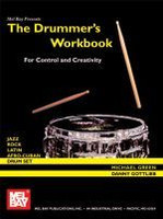 The Drummer's Workbook for Control and Creativity