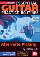 Essential Guitar Practice Routines: Alternate Picking DVD