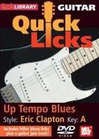Quick Licks Guitar - Up Tempo Blues, Eric Clapton