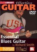 Effortless Guitar: Essential Blues Guitar DVD