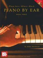 Play Jazz, Blues, & Rock Piano by Ear, Book Three