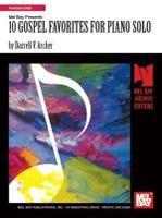 10 Gospel Favorites for Piano Solo