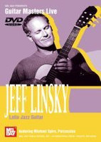 Jeff Linsky: Latin Jazz Guitar DVD