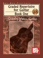 Graded Repertoire for Guitar Book One