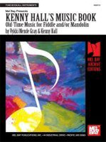 Kenny Hall's Music Book: Old Time Music - Fiddle & Mandolin