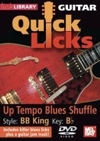 Guitar Quick Licks - Up Tempo Blues Shuffle DVD