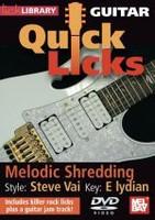 Guitar Quick Licks - Melodic Shredding DVD