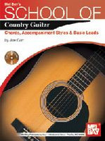 School of Country Guitar: Chords, Accompaniment, Styles & Basic