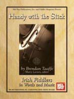 Handy with the Stick - Irish Fiddlers