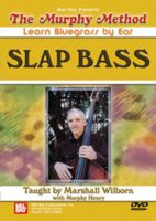 The Murphy Method - Learn Bluegrass By Ear: Slap Bass