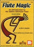 Flute Magic - An Introduction to the Native American Flute