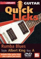 Guitar Quick Licks: Albert King Style