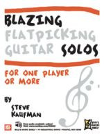 Blazing Flatpicking Guitar Solos for one Player or More