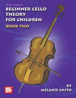 Beginner Cello Theory for Children, Book Two