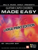 Guitar Capo Chords Made Easy - Large Print Edition