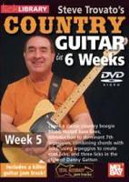 Steve Trovato's Country Guitar in 6 Weeks - Week 5 DVD