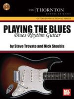 Playing The Blues: Blues Rhythm Guitar