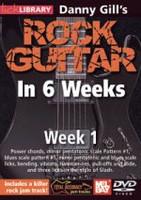Danny Gill's Rock Guitar in 6 Weeks, Week 1 DVD