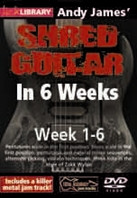 Shred Guitar in 6 Weeks: ALL 6 DVDs - Andy James