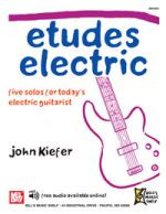 Etudes Electric - Five Solos for Today's Electric Guitarist