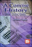 A Concise History of the Electric Guitar