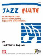 Jazz Flute - An In-Depth Study Into Contemporary Jazz Flute