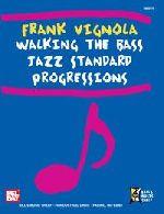 Walking the Bass Jazz Standard Progressions
