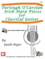 Turlough O'Carolan Irish Harp Pieces for Classical Guitar