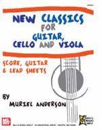 New Classics for Guitar, Cello and Viola