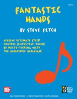 Fantastic Hands - Achieve Ultimate Stick Control