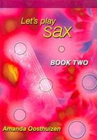 Let's Play Sax, Book Two