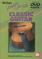Anyone Can Play Classic Guitar DVD