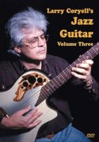 Larry Coryell's Jazz Guitar, Volume 3 DVD