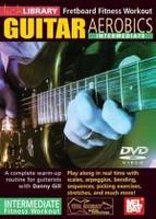 Guitar Aerobics: Intermediate DVD