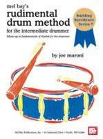 Rudimental Drum Method for the Intermediate Drummer