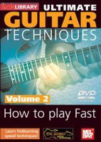 Ultimate Guitar Techniques: How to Play Fast, Volume 2 DVD