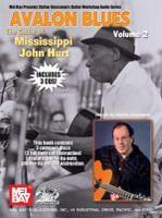 Avalon Blues: The Guitar of Mississippi John Hurt, Volume 2