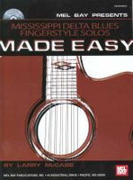 Mississippi Delta Blues Fingerstyle Solos Made Easy