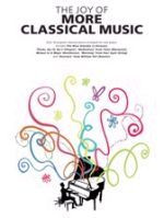 The Joy of More Classical Music
