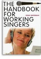 The Handbook For Working Singers