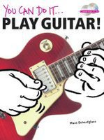 You Can Do It ... Play Guitar