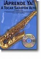 Aprende Ya! A Tocar Saxofon Alto