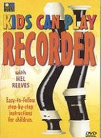 Kids Can Play Recorder DVD