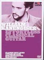 William Kanengiser: Effortless Classical Guitar DVD