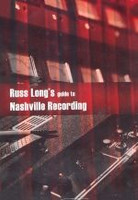 Russ Long's Guide to Nashville Recording DVD