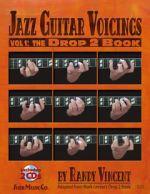 Jazz Guitar Voicings: Vol. 1 The Drop 2 Book