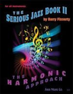 The Serious Jazz Book II - The Harmonic Approach