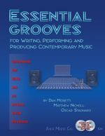 ESSENTIAL GROOVES For Writing, Performing and Producing
