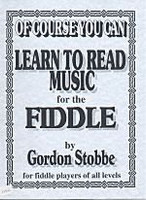 Of Course You Can Learn To Read Music For The Fiddle